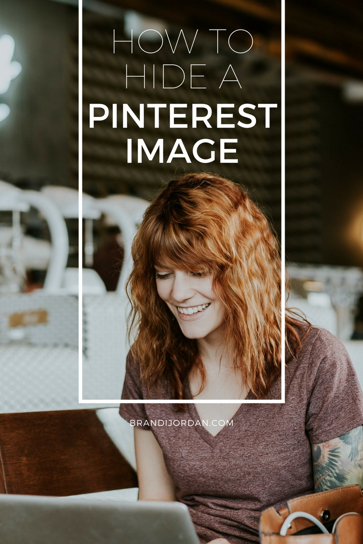 The Secret HTML Code to Hide a Pinterest Image in a WordPress Blog Post - BrandiJordan.com