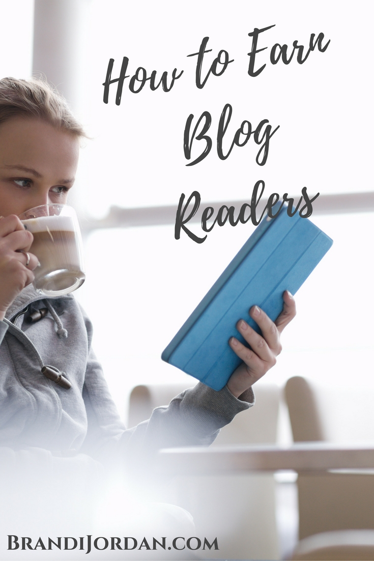 How to Earn Blog Readers - Are you passing the test? - BrandiJordan.com